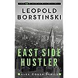 East Side Hustler (Alex Cohen Book 2)