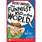 Ricky Vargas #1: The Funniest Kid in the World
