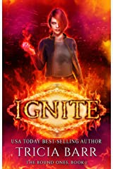 Ignite: A Fiery Urban Fantasy (The Bound Ones Book 1) Kindle Edition