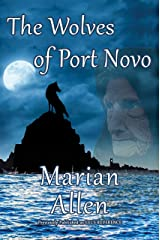 The Wolves of Port Novo Kindle Edition