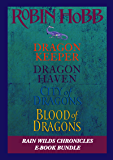 The Rain Wilds Chronicles: Dragon Keeper, Dragon Haven, City of Dragons, and Blood of Dragons (English Edition)