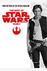 Best of Star Wars Insider Volume 2 Kindle Edition