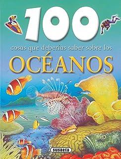 Resultado de imagen de 100 cosas que deberias saber sobre el oceano