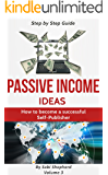 Passive Income Ideas: How to become a successful Self-publisher