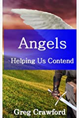 Angels Helping Us Contend Kindle Edition