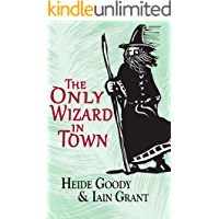 The Only Wizard in Town (Newport Pagnall Book 2)