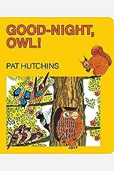 Good Night, Owl! (Classic Board Books) Kindle Edition