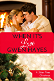 When It's Love: A Silver Pines Christmas