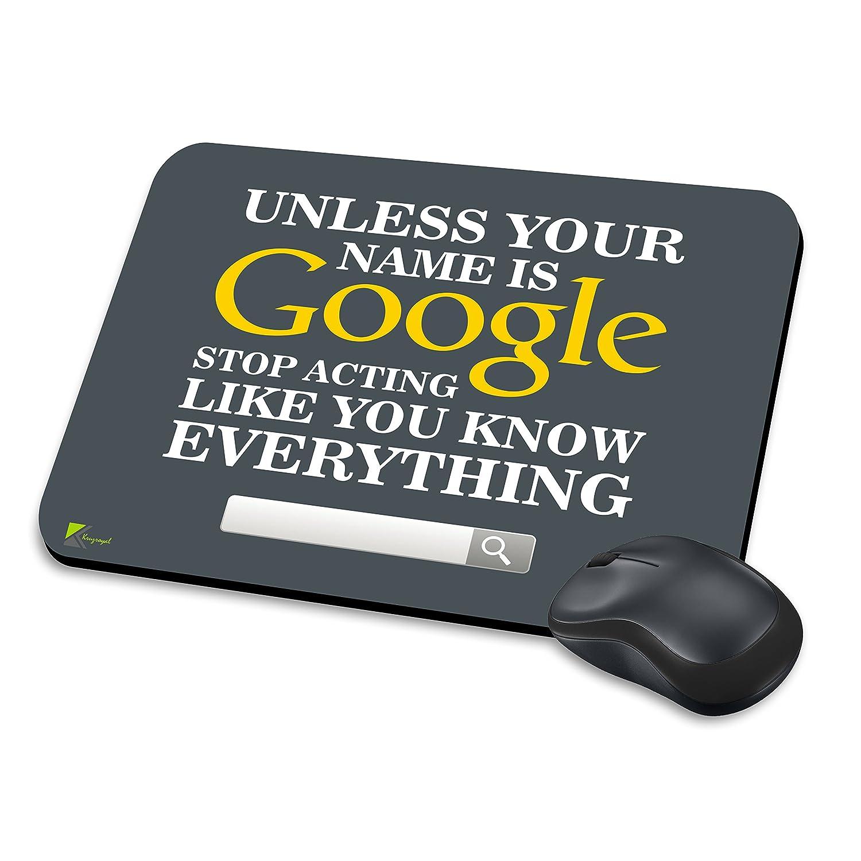 mm068 - Si su nombre es Google Stop actuando Like You Know todo lo divertido novedad regalo alfombrilla de ratón/Mousepad antideslizante ordenador portátil ...