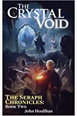 The Crystal Void: The first Mon Dieu! Cthulhu adventure (The Seraph Chronicles Book 2) Kindle Edition