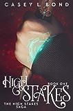 High Stakes (The High Stakes Saga Book 1)
