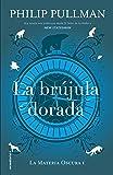 La brujula dorada/ The Golden Compass (Roca Juvenil)