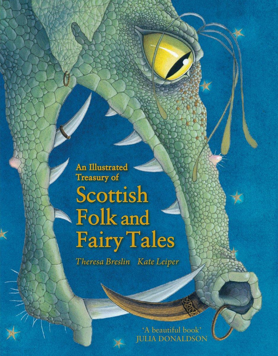 An Illustrated Treasury of Scottish Folk and Fairy Tales (Illustrated Scottish Treasuries)