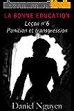 La Bonne Education - Leçon n°6 : punition et trangression