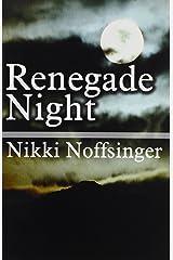 Renegade Night Paperback