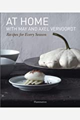 At Home with May and Axel Vervoordt: Recipes for Every Season (Langue anglaise) Hardcover