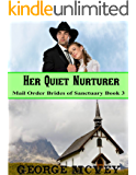 Her Quiet Nurturer (Mail Order Brides of Sanctuary Book 3)