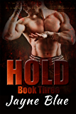 Hold Trilogy Book 3: MMA Fighter New Adult Romance