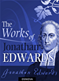 Collection of Works of Jonathan Edwards (OSNOVA)