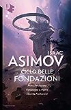 Ciclo delle Fondazioni - 2. Prima Fondazione - Fondazione e Impero - Seconda Fondazione