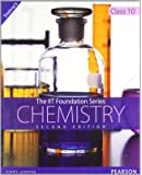 The IIT Foundation Series - Chemistry Class 10 (Old Edition)
