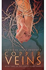 Copper Veins (Copper Legacy Book 3) Kindle Edition