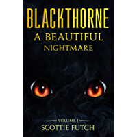 Blackthorne: A Beautiful NIghtmare