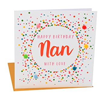 Pom POM028 QuotHappy Birthday Nan With Lovequot Greeting Card