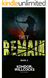 They Remain: A post-apocalyptic tale of survival (The Rot Book 2)
