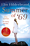 Summer of '69: One Summer. So Many Secrets . . . The most unputdownable beach read of summer 2019 (English Edition)