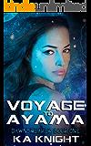 Voyage to Ayama (Dawnbreaker Book 1)