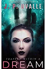 Trapped Within a Dream Kindle Edition