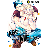 Abe-kun's Got Me Now! Vol. 4 book cover