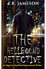 The Hellbound Detective: A Terrifying Supernatural Thriller (Ghostly Shadows) Kindle Edition