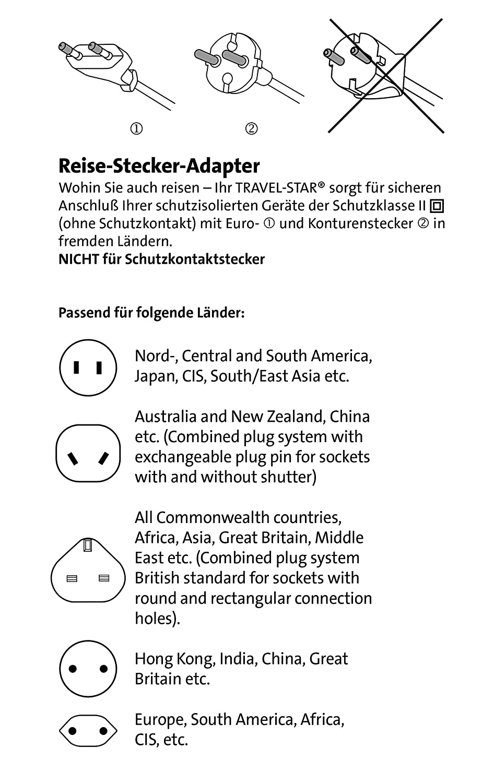 S/üdamerika Nordamerika schwarz f/ür Euro-und Konturenstecker z.B nach Asien nicht f/ür Schuko-Stecker internationaler Reisestecker f/ür Weltreisen Kopp Reiseadapter Travel Star Australien Afrika und Europa 172205012