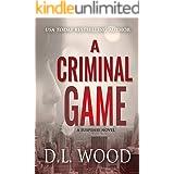 A Criminal Game: A Suspense Novel (The Criminal Collection Book 1)