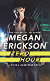 Zero Hour (Wired & Dangerous Book 1)