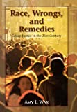 Race, Wrongs, and Remedies: Group Justice in the 21st Century (Hoover Studies in Politics, Economics, and Society)