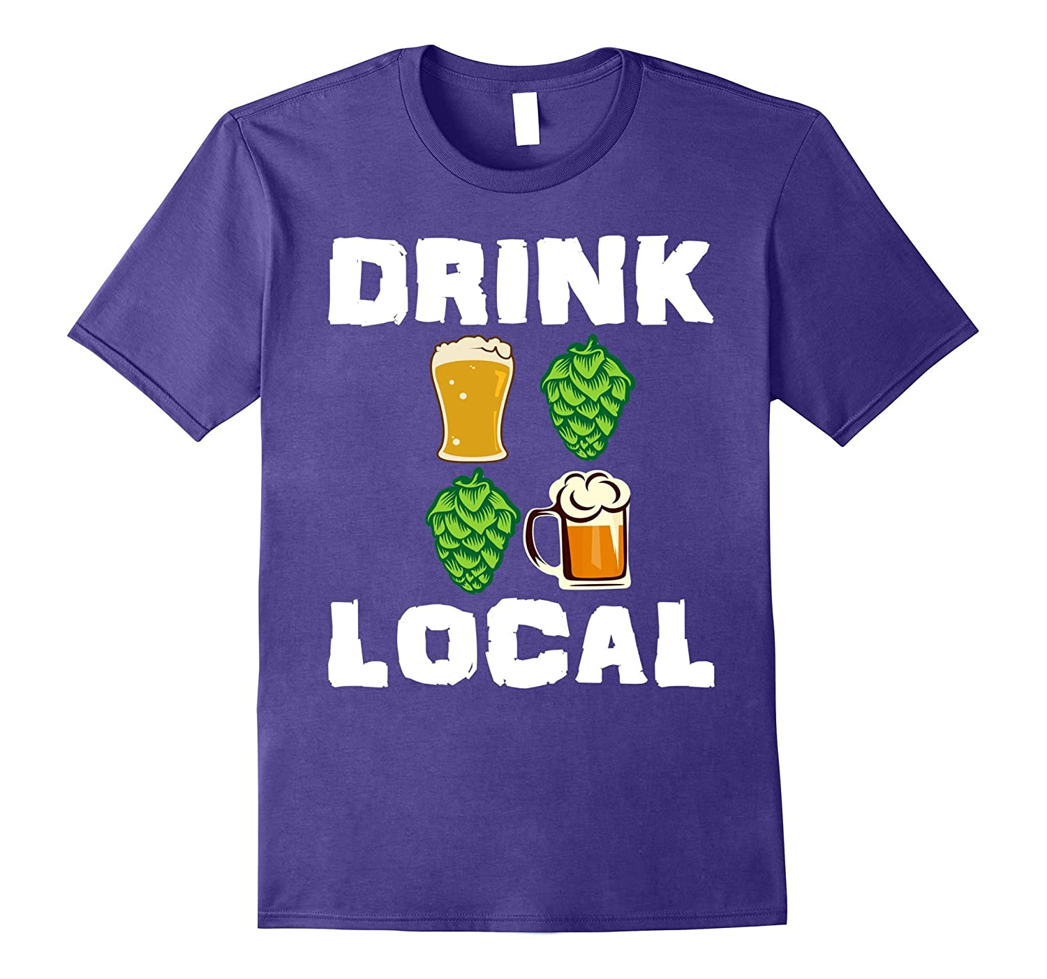 Drink local funny craft beer ipa drinking drunk local for Funny craft beer shirts