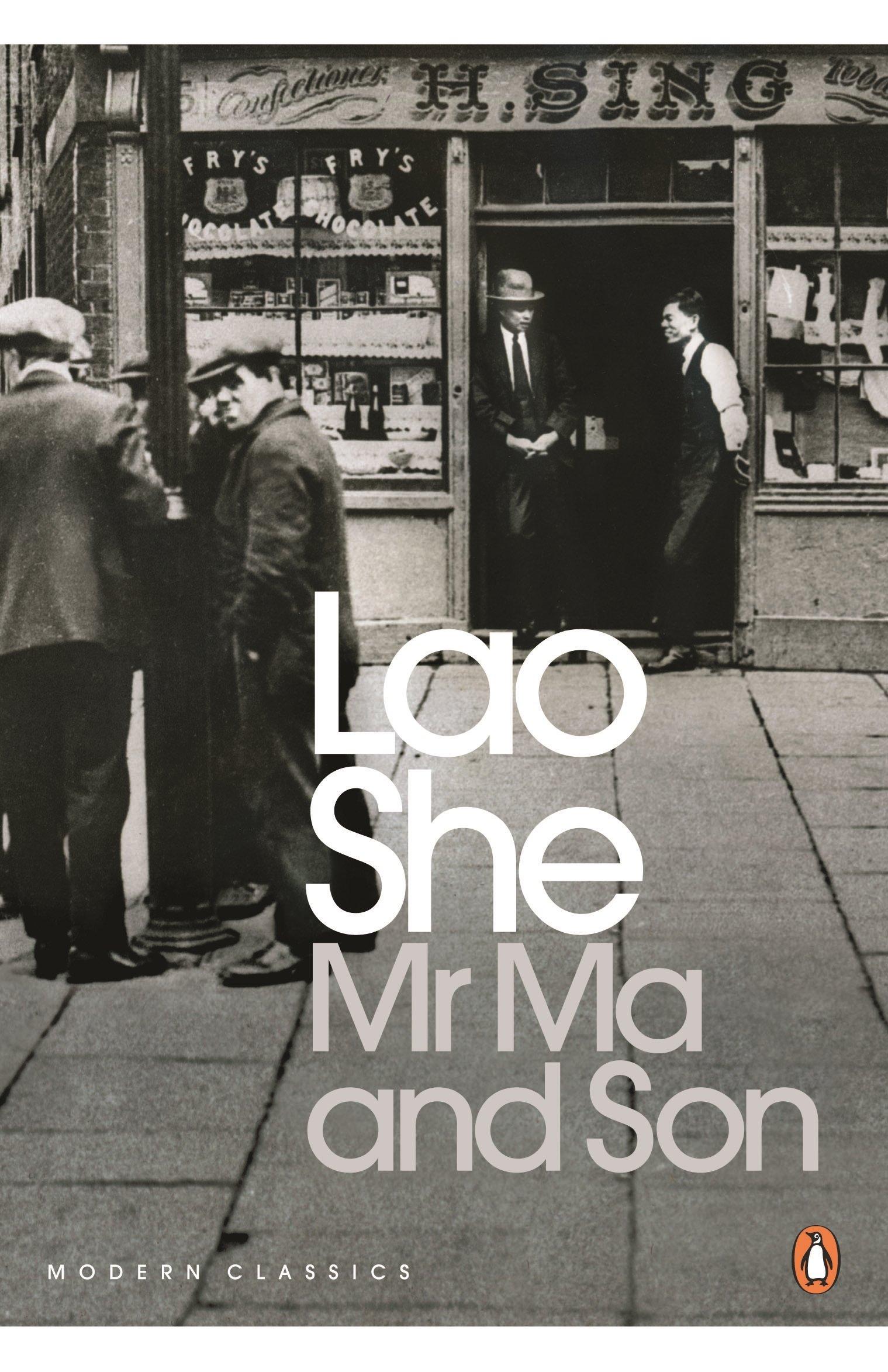 Mr Ma & Son (penguin Modern Classics): Lao She: 9780143208112: Amazon:  Books
