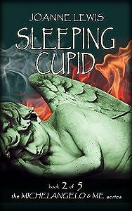 Sleeping Cupid (Michelangelo & Me Book 2)