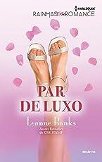 Par de Luxo (Harlequin Rainhas do Romance Livro 105)
