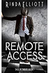 Remote Access (Thick as Thieves Book 1) Kindle Edition