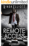Remote Access (Thick as Thieves Book 1)