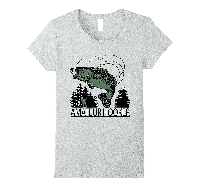 Amateur Hooker – Funny Bass Fishing Shirts