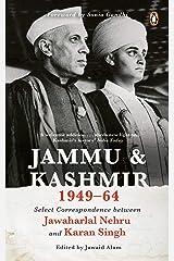 Jammu and Kashmir 1949-1964 Paperback