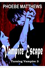 Vampire Escape: Turning Vampire 3 Kindle Edition