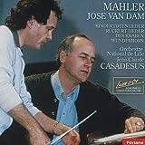 Gustav Mahler : Kindertotenlieder, Rückert Lieder, Des Knaben Wunderhorn