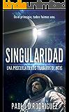 SINGULARIDAD: Una precuela de Los Trabajos de Iktis (Spanish Edition)