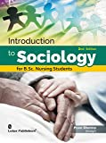 Introduction to Sociology for B.Sc. Nursing Students